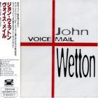 John Wetton - Voice Mail