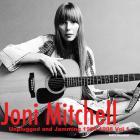 Joni Mitchell - Unplugged & Jamming Vol. 1