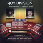 Joy Division - Martin Hannett\'s Personal Mixes
