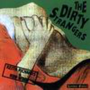 Dirty Strangers (Featuring Keith Richards & Ron Wood)