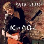 Keith Urban - Kiss A Girl (CDM)
