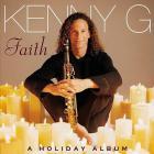 Kenny G - Faith (A Holiday Album)