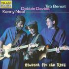 Kenny Neal - Homesick For The Road - Tab Benoit - Debbie Davies