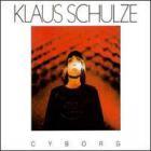 Klaus Schulze - Cyborg (Reissued 1986)