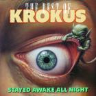 Krokus - Stayed Awake All Night