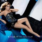 Kylie Minogue - Better Than Today (CDS)