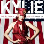 Kylie Minogue - For You, For Me: Best Of (Tour Edition)