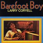 Larry Coryell - Barefoot Boy