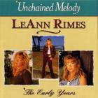 LeAnn Rimes - Unchained Melody: The Early Years