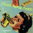 Less than Jake - Pezcore
