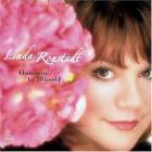 Linda Ronstadt - Hummin To Myself