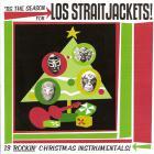 Los Straitjackets - 'Tis The Season For...