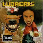 Ludacris - WORD OF MOUF,2001