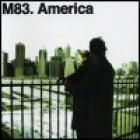 M83 - America