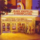 Mark Knopfler - Screenplaying