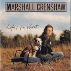 Marshall Crenshaw - Life's Too Short