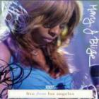 Mary J. Blige - Live From Los Angeles
