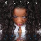 Maysa - Smooth Sailing