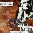 Melissa Etheridge - Yes I Am