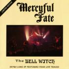 Mercyful Fate - The Bell Witch (EP)