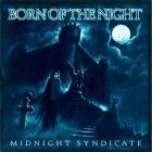 Midnight Syndicate - Born of the Night