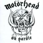 Motörhead - On Parole (Remastered 1997)