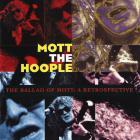 Mott The Hoople - The Ballad Of Mott: A Retrospective CD1