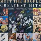 Mott The Hoople - Greatest Hits (Vinyl)