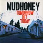 Mudhoney - Tomorrow Hit Today