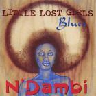 N'Dambi - Little Lost Girls Blues