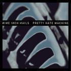 Nine Inch Nails - Pretty Hate Machine (Remastered 2010)
