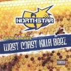 Northstar - West Coast Killa Beez