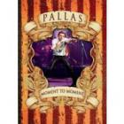 Pallas - Moment to Moment