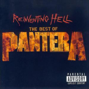 Reinventing Hell (The Best Of Pantera)