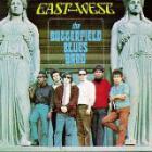 Paul Butterfield - East-West