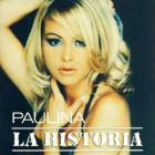 Paulina Rubio - La Historia