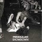 Pendulum - Showdown (CDM)