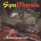 Phoenix - SymPhoenix - Timisoara