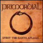Primordial - Spirit The Earth Aflame