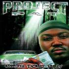 Project Pat - Mista Don't Play: Everythang's Workin