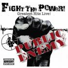 Public Enemy - Fight the Power (Greatest Hits Live!)