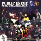 Public Enemy - Bring That Beat Back