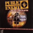 Public Enemy - Beats And Places