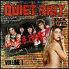 Quiet Riot - Live & Rare, Vol. 1