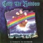 Rainbow - Catch the Rainbow: A Tribute to Rainbow