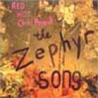 Red Hot Chili Peppers - The Zephyr Song (Maxi Single)