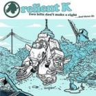 Relient K - Two Lefts Don't Make a Right... But Three Do