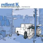 Relient K - Two Lefts Don't Make A Right......But Three Do