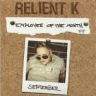 Relient K - Employee Of The Month (Ep)