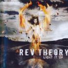 Rev Theory - Light It Up